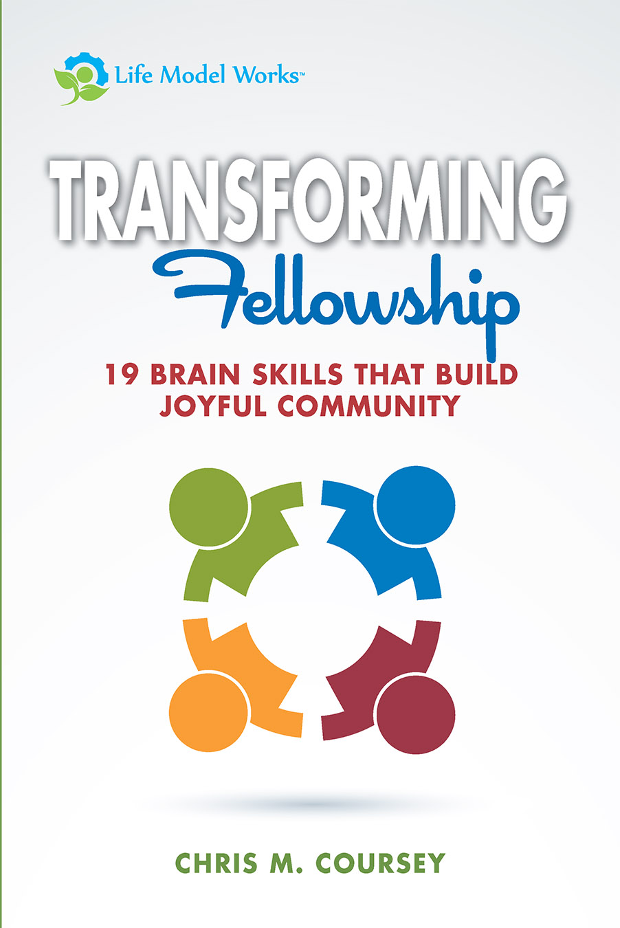 Transforming Fellowship